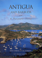 Antigua and Barbuda A Photographic Journey By Dana Jinkins and Jill Bobrow